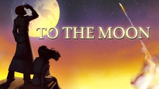 The Beautiful Tale of To The Moon