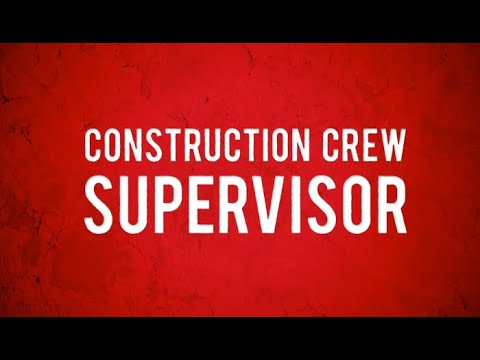 Construction Crew Supervisor Job Profile