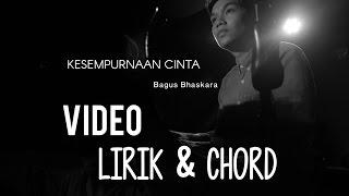 Rizky Febian - Kesempurnaan Cinta - (Bagus Bhaskara Cover) Lirik & Chord Video