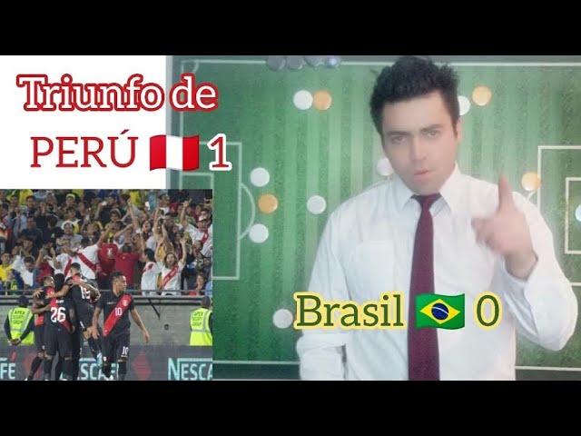 Análisis del triunfo de Perú 🇵🇪 1 🆚 Brasil 🇧🇷 0 Jean Pierre Bonvallet