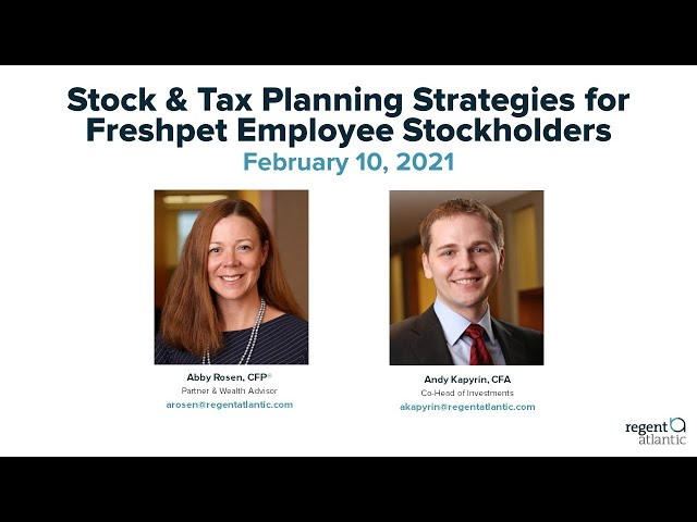 Stock & Tax Planning Strategies for Freshpet Employee Stockholders