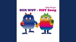 Der Wut-Mut Song