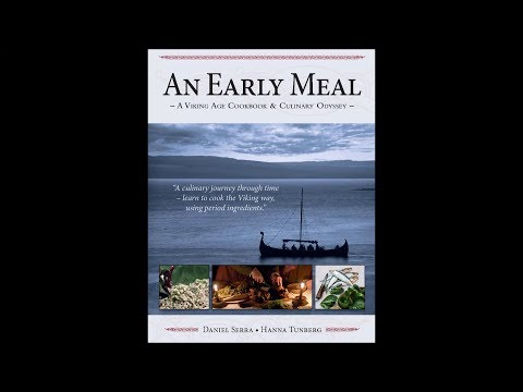 Grimfrost Presents: An Early Meal -  A Viking Age Cookbook And Culinary Odyssey