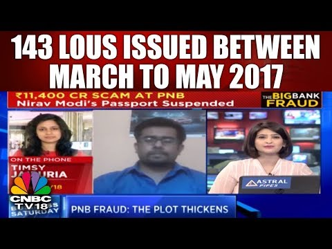 143 LoUs Issued Between March 2017 to May 2017 | PNB FRAUD | CNBC TV18