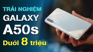 Trải nghiệm Galaxy A50s: Nâng cấp nhẹ của A50, dưới 8 triệu
