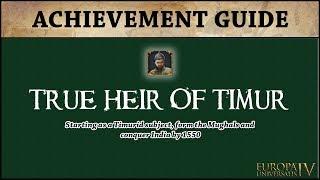 EU4 True Heir of Timur Achievement Guide with Afghanistan | Quick Playthrough | AAR | Tutorial