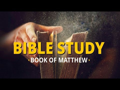 Day 41 - Bible Study on Matthew (24 Nov 2017) | Blessing Today Morning Glory