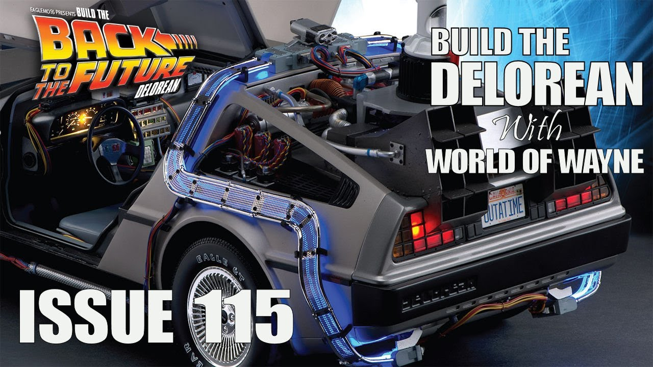 1:8 SCALE EAGLEMOSS BACK TO THE FUTURE BUILD YOUR OWN DELOREAN ISSUE 48 COMPLETE