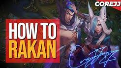 CoreJJ - How to Rakan (feat. Tactical)   Rakan Gameplay   League of Legends