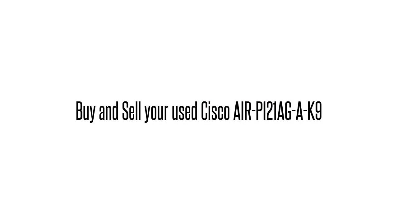CISCO AIR-PI21AG-A-K9 DRIVER FOR MAC DOWNLOAD