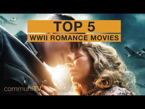 TOP 5: WWII Romance Movies