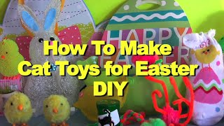 How To Make DIY Cat Toys for Easter - Furball Fables