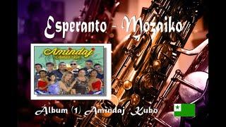 Esperanto – Mozaiko, Álbum  Amindaj, estreno en el canal 2021