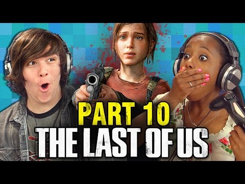 THE LAST OF US: PART 10 (Teens React: Gaming)