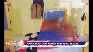 Anak Mantan Ketua KPU Nias Ditemukan Tewas Bersimbah Darah - BIP 22/08