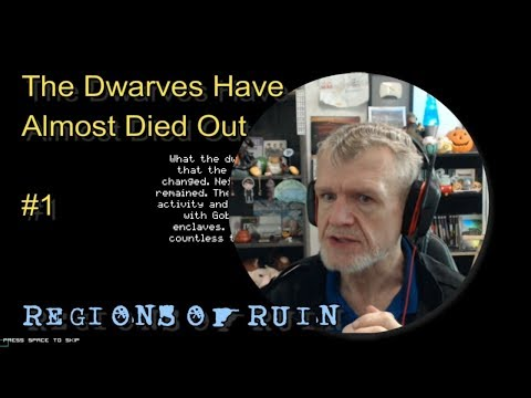 Regions Of Ruin - The Dwarves Have Almost Died Out #1