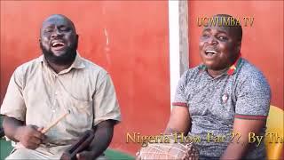 NIGERIA HOW FAR THE BLIND MEN FROM THE EAST UMU OBIEZE HOST BY DJ CHUCKY G