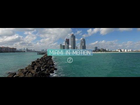 MIAMI IN MOTION 2