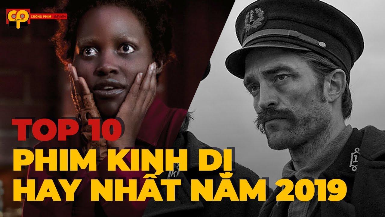 TOP 10 Phim Kinh Dị Hollywood HAY NHẤT năm 2019