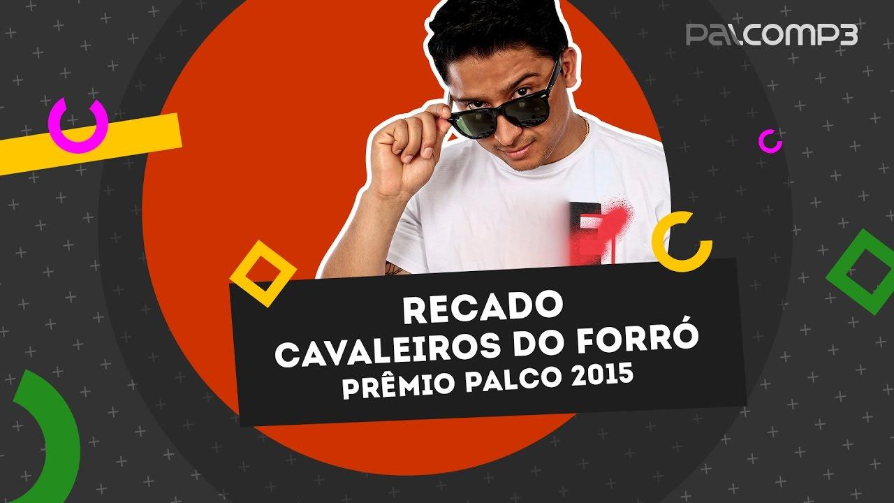 2012 PALCO DO BAIXAR CAVALEIROS FORRO MP3