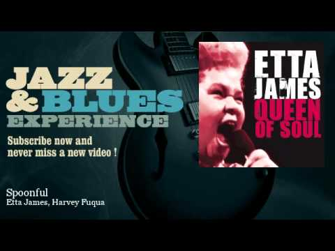 Etta James, Harvey Fuqua - Spoonful