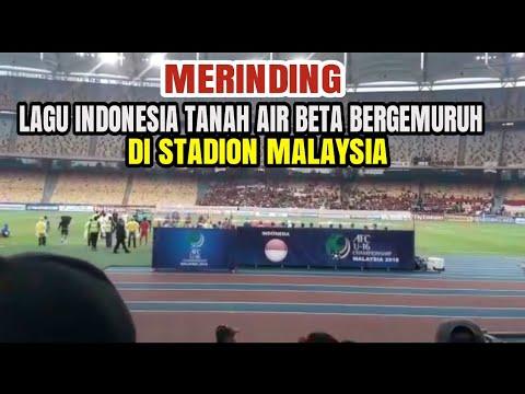 MERINDING LAGU INDONESIA TANAH AIR BETA BERGEMURUH DI MALAYSIA || INDONESIA VS IRAN 2018