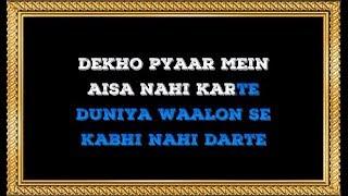 Dekho Pyar Mein Aisa Nahi Karte - Karaoke - Hotel - Amit Kumar & Alka Yagnik