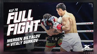 KLF 78: Mergen Bilyalov vs Vitaly Gurkov FULL FIGHT-2018