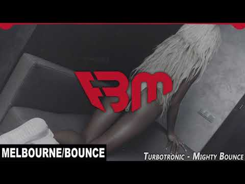 Turbotronic - Mighty Bounce (Original Mix) | FBM