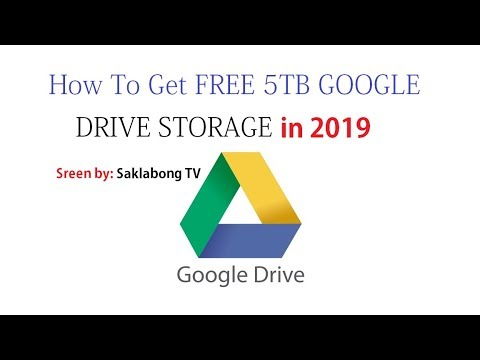 How To Get FREE 5TB GOOGLE DRIVE STORAGE in 2019 - No Sound