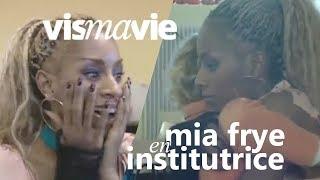 Mia Frye en institutrice - Vis ma vie