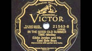 In the Good Old Summer Time-Medley - Eddie Jordan and his East Side Boys