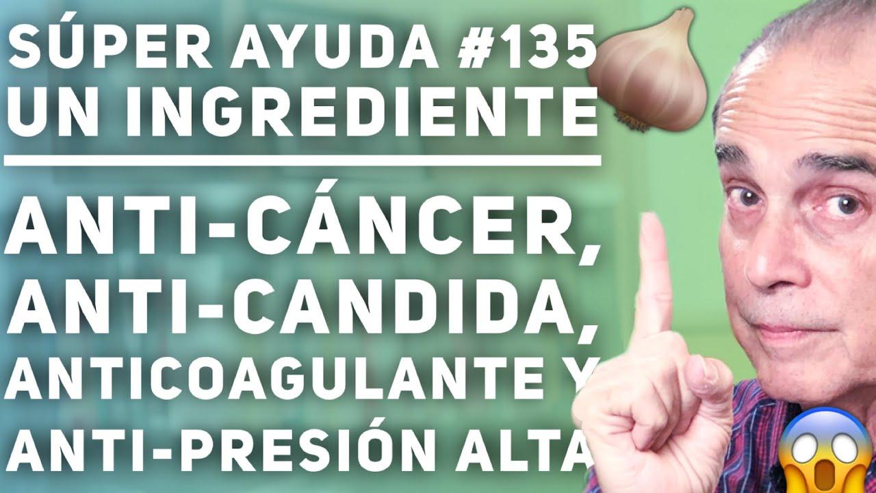 SÚPER AYUDA #135 Un Ingrediente Anti-Cáncer, Anti-Candida, Anticoagulante y Anti-Presión Alta
