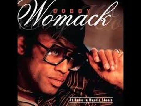 Bobby Womack - A Woman