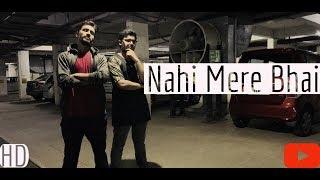 NAHI MERE BHAI    NEW MOTIVATIONAL HINDI RAP SONG 2018    GURU ft.MAHARAJ