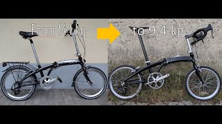 How to turn your folding bike into a folding race bike with Carbon Parts at 9,4 kg!