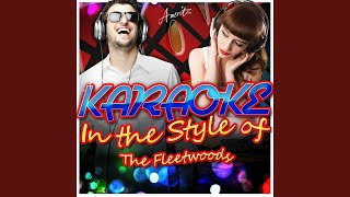 Come Softly to Me (In the Style of Fleetwoods) (Karaoke Version)
