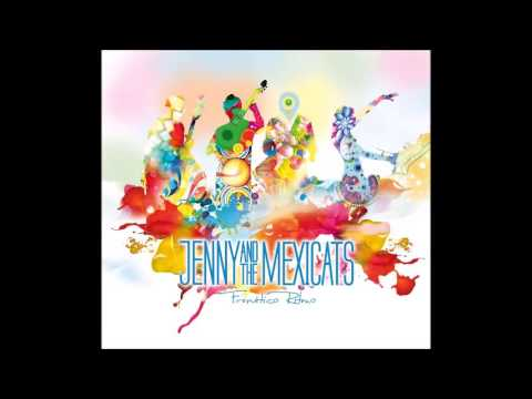 Amame Jenny And The Mexicats Feat Juan Solo