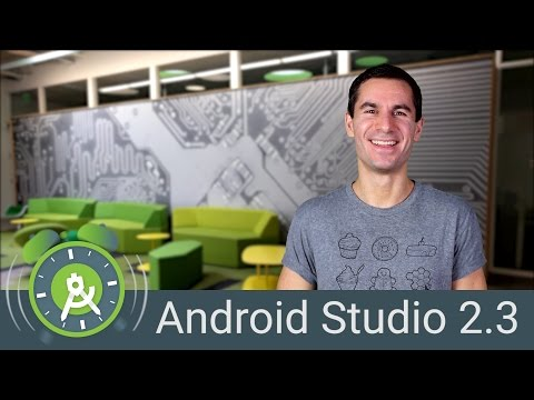 What's new in Android Studio 2.3 - Android Tool Time