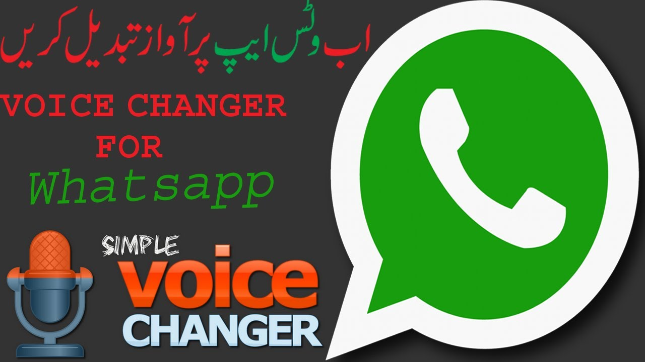 How To Change Voice On Whatsapp Using Voice Changer App And Voice Charger With Effects App In Urdu H Youtube