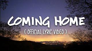 Ahmad Abdul - Coming Home (Official Lyric Mp3)