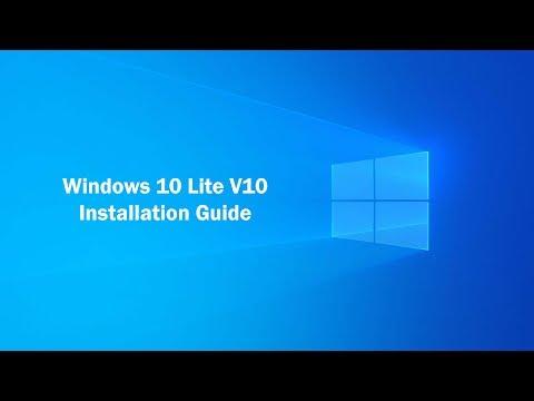 How To Install Windows 10 Lite V10