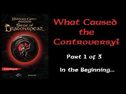 Part 1/3 - Siege Of Dragonspear: What Caused The Controversy?