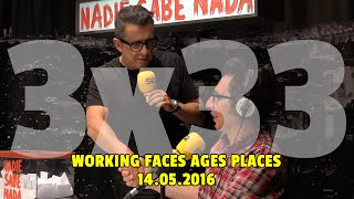 NADIE SABE NADA - (3x33): Working faces ages places