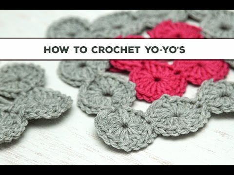 Crocheting Yo : How to Crochet Yo-Yos - YouTube