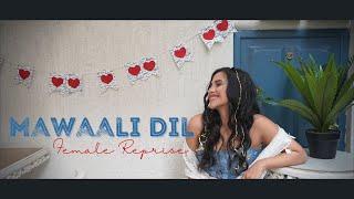 Mawaali Dil Female Reprise Shashwat Singh Nikhita Gandhi