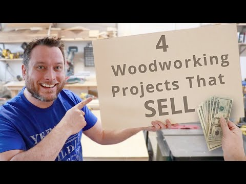 4 Woodworking Projects That You Can Sell | Business