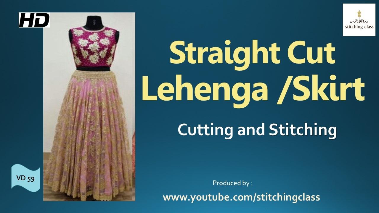 df05c1ecab Straight Cut Lehenga Cutting and Stitching | Skirt | - YouTube