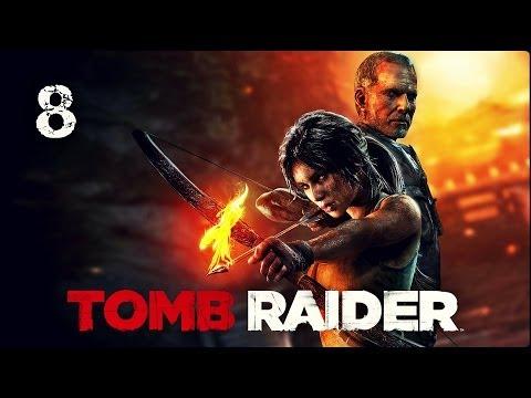 Прохождение Tomb Raider — Часть 8: Зал Вознесения