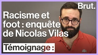 Nicolas Vilas a enquêté sur le racisme dans le football